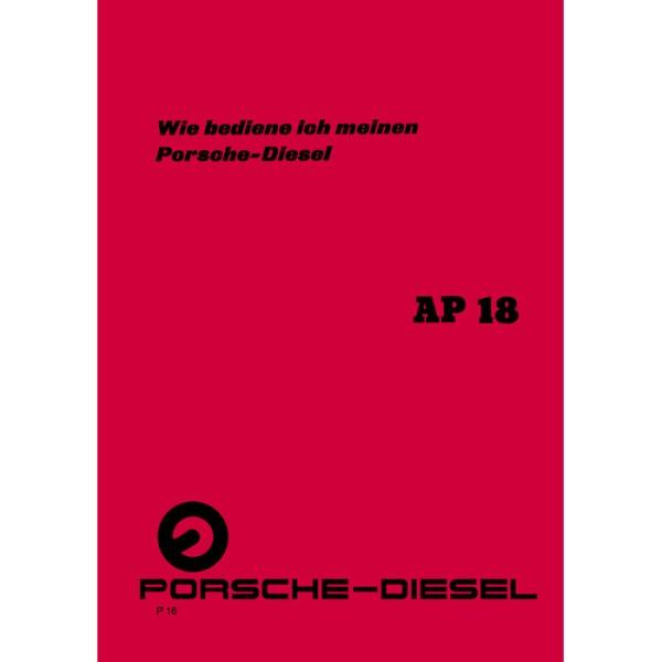 Porsche-Diesel Traktor Bedienungsanleitung Betriebsanleitung AP18