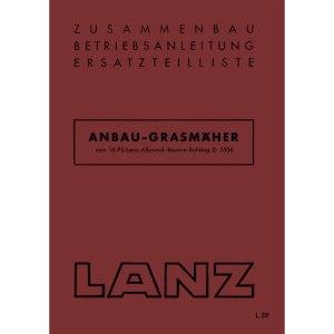 Lanz-Bulldog Betriebsanleitung Ersatzteilliste Anbau Grasmaeher 16-PS D5506 Traktor