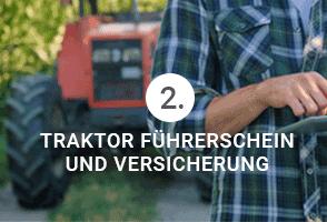 Traktor Führerschein und Versicherung - Das braucht der Traktorfahrer