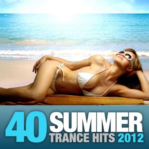 40 Summer Trance Hits 2012