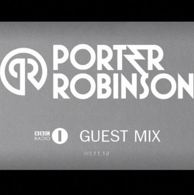 bbc radio dance anthems porter robinson