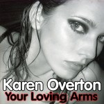 Karen Overton – Your Loving Arms (Markus Schulz vs Elevation intro mix)