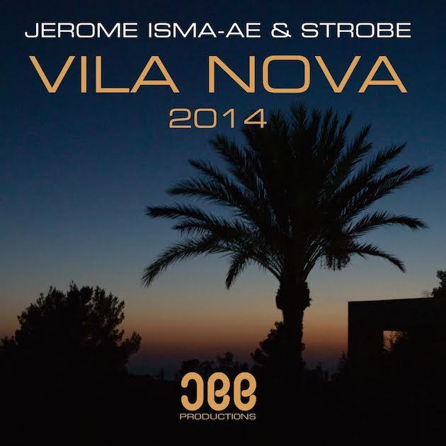 Jerome Isma-Ae & Strobe - Vila Nova