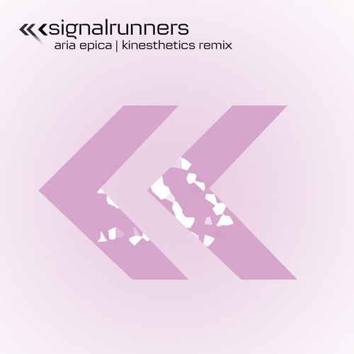 Signalrunners - Aria Epica (Kinesthetics Remix)