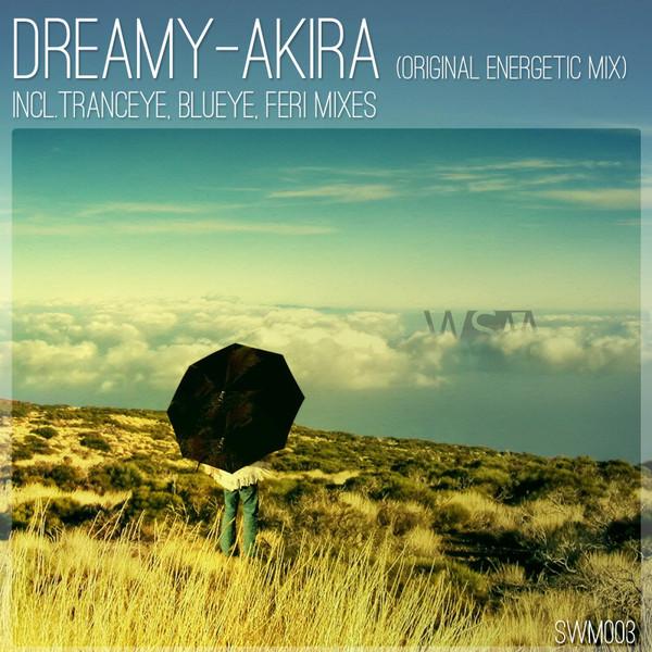 Dreamy - Akira