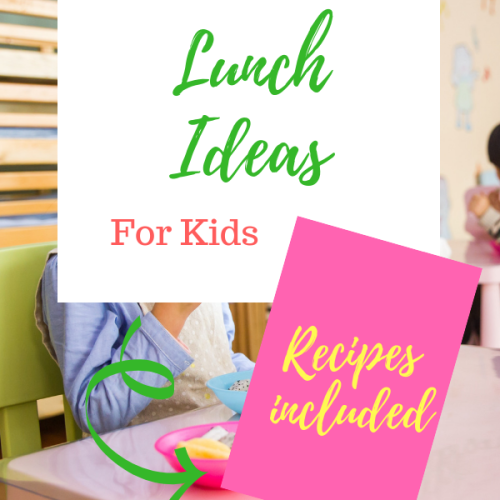 3 Ultimate Lunch Ideas for Kids