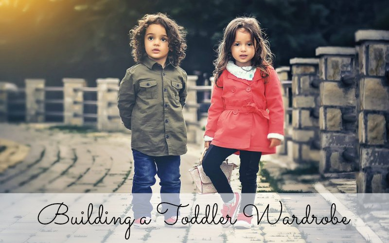 Building a Toddler Wardrobe