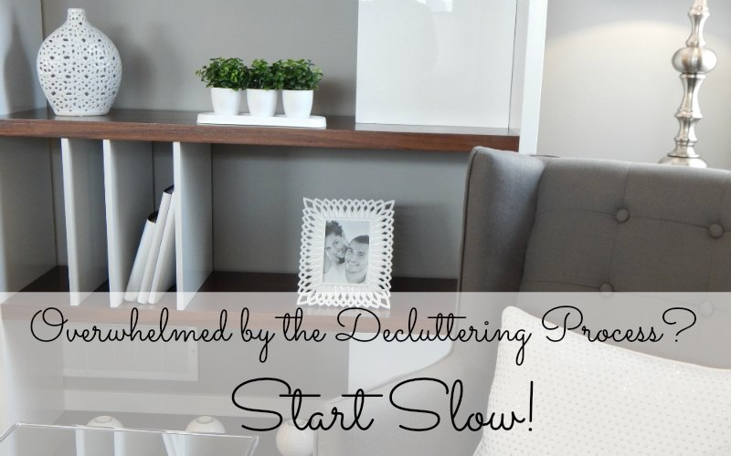 Overwhelmed by the decluttering process? Start slow!