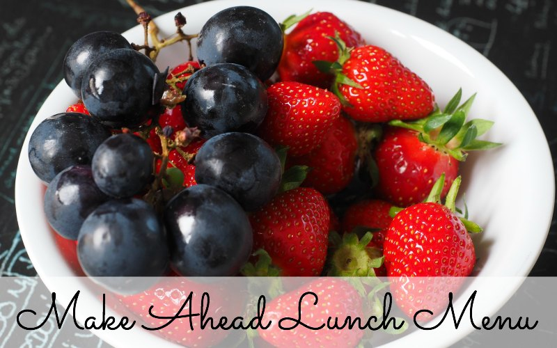 Make Ahead Lunch Menu