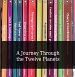 Smaller image of a series of vertical book spines showing the twelve planet books in various colours. Header text white on transparent black overlies the image with the title 'A Journey Through the Twelve Planets'.