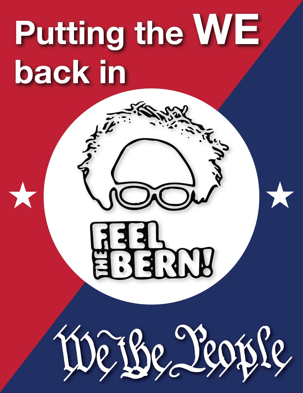 Bernie Sanders Putting We Back in We The People