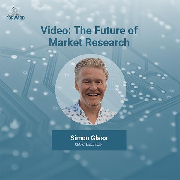 the future of market research - Simon Glass