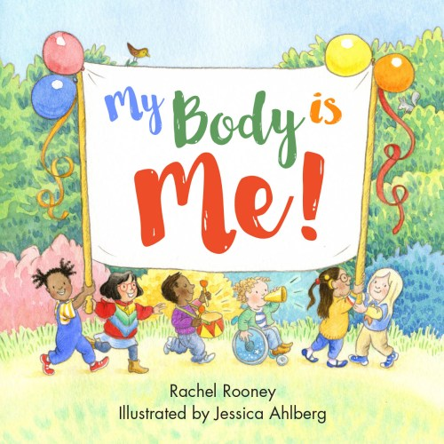 My Body is Me!