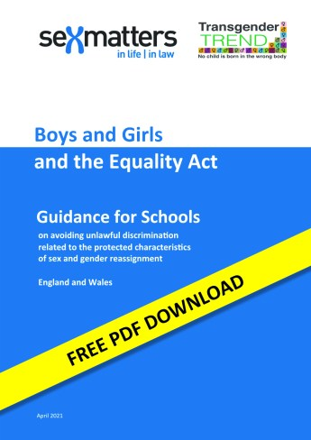 Boys and Girls and the Equality Act - Guidance for Schools (England and Wales Version)