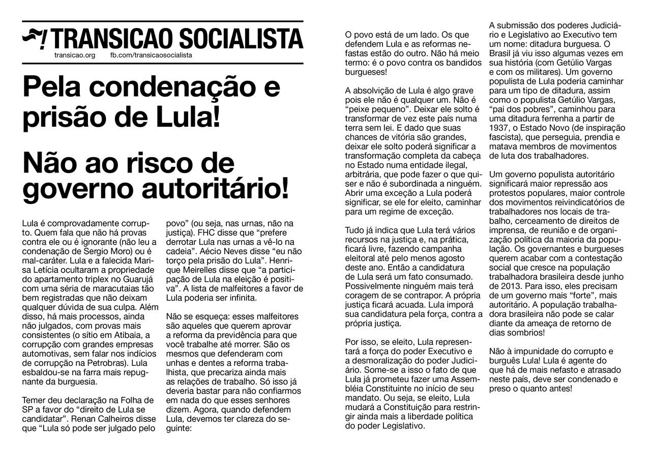 Pela condenação e prisão de Lula! Não ao risco de governo autoritário!