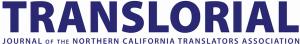 Translorial - Journal of the Northern California Translators Association