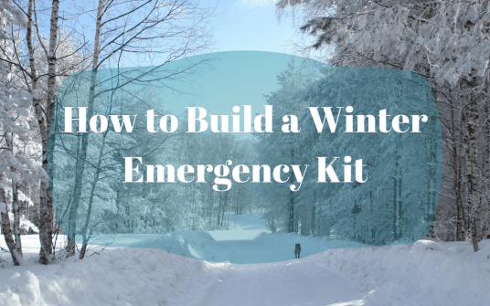 How to Build a Winter Emergency Kit