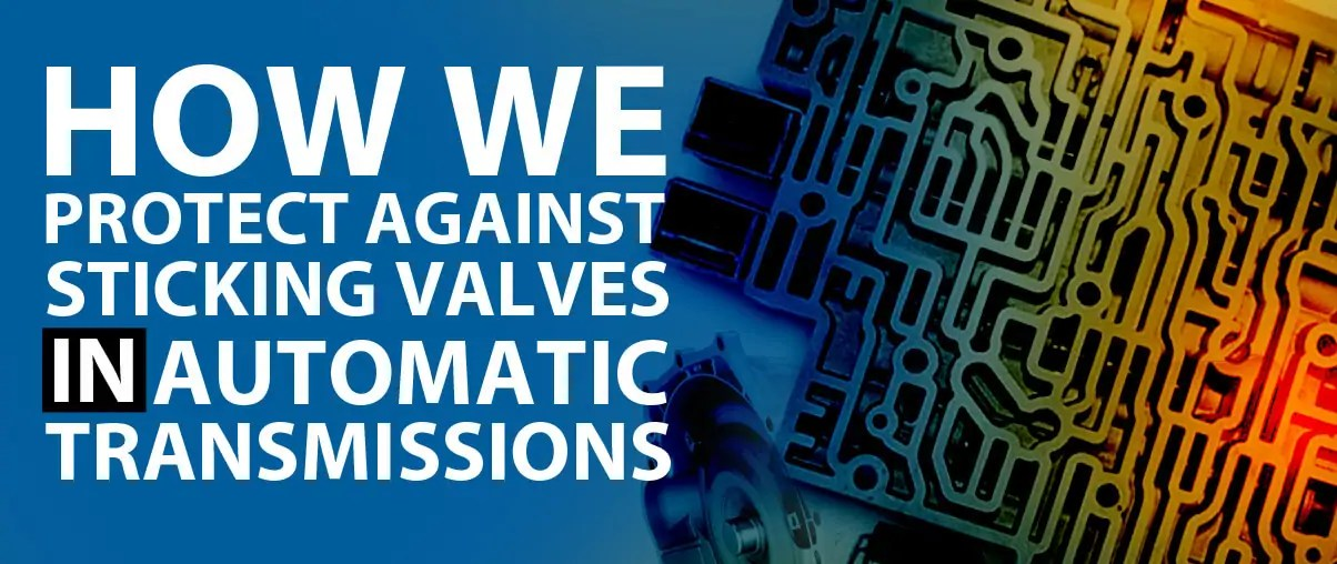 Automatic Transmission Services | Sticky Valves | TCT