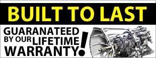 Lifetime Automatic Transmission Warranty