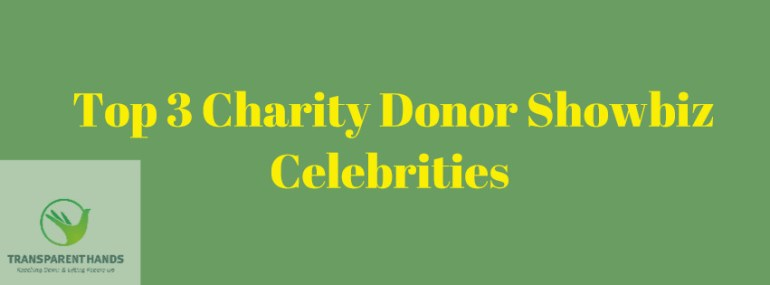 Top Celebrities Who Donate To Charity