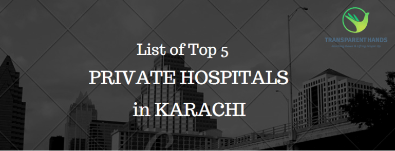 List of Top 5 Private Hospitals in Karachi