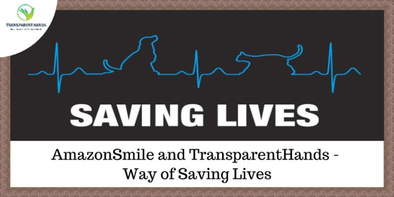 AmazonSmile and TransparentHands - Way of Saving Lives