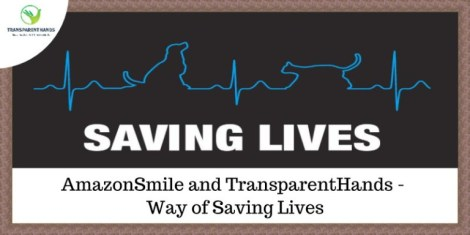 AmazonSmile and TransparentHands – Way of Saving Lives