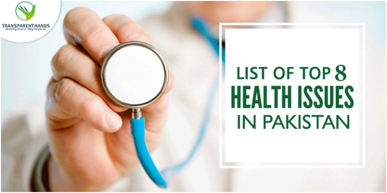 List of Top 8 Health Issues in Pakistan