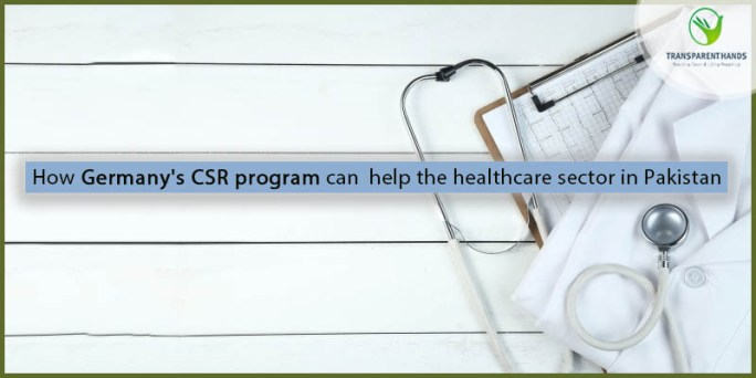 How Germany CSR Program Can Help The Healthcare Sector in Pakistan