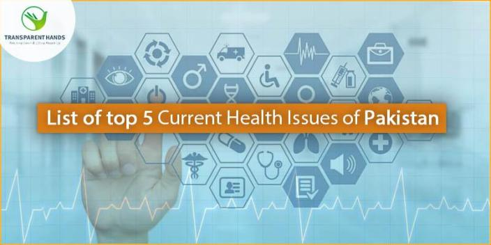 List Of Top 10 Health Issues In Pakistan Healthcare