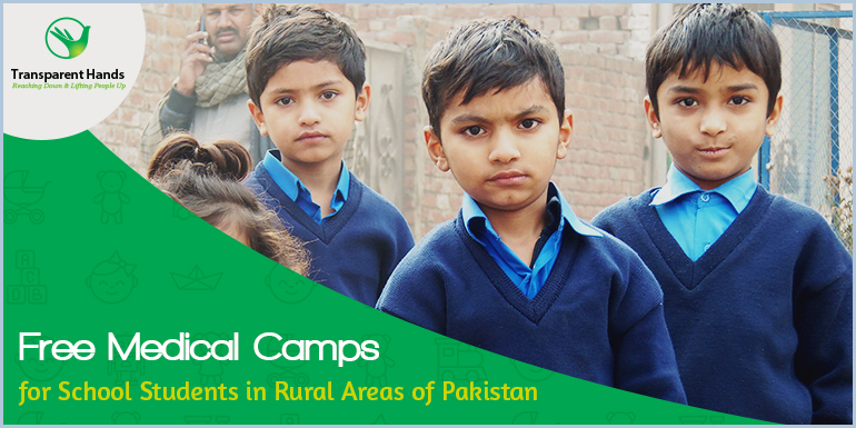 Free Medical Camps for School Students in Rural Areas of Pakistan
