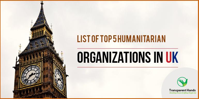 List of Top 5 Humanitarian Organizations in UK