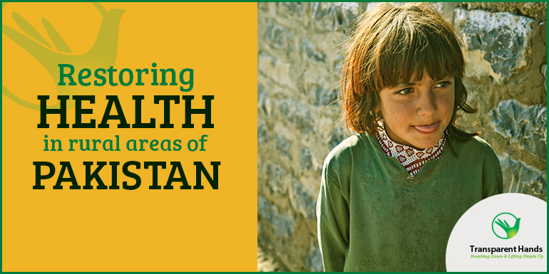 Restoring Health in Rural Areas of Pakistan - Free medical camps