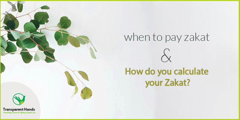 When to Pay Zakat and how do you calculate your Zakat