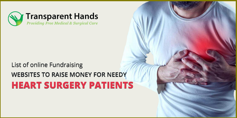 List of online Fundraising Websites to raise money for needy Heart Surgery Patients