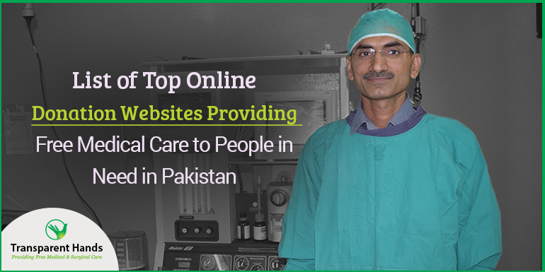 List of Top Online Donation Websites Providing Free Medical Care to People in Need in Pakistan
