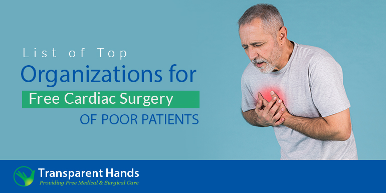 List of Top Organizations for Free Cardiac Surgery of Poor Patients