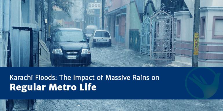 Karachi Floods: The Impact of Massive Rains on Regular Metro Life