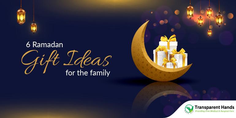 6 Ramadan Gift Ideas for the Family