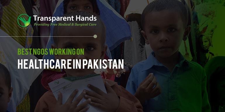 Best NGOs Working on Healthcare in Pakistan