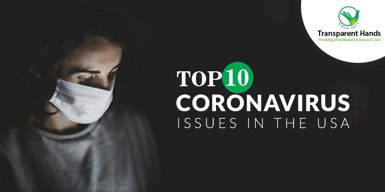 Top 10 Coronavirus Issues in USA