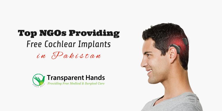 free cochlear implants in Pakistan