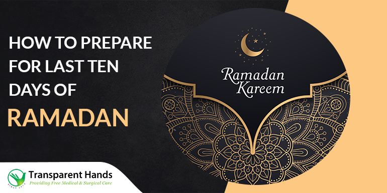 prepare for the last ten days of Ramadan