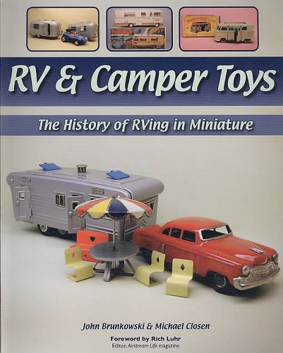 RV & Camper Toys: The History of RVing in Miniature - transportbooks com