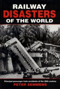 Railway Disasters of the World