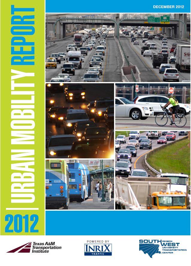 TTI's 2012 Urban Mobility Report