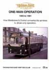 M7 Maidstone & District One-Man Operation 1955-1981