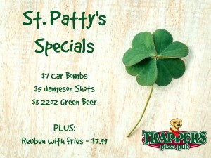 St. Patty's Specials at Trappers