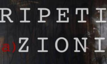 """A Città della Pieve la mostra """"Ripeti(a)zioni, solo exhibition"""""""