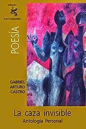 gabriel-arturo-castro la-caza-invisible